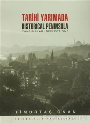 Tarihi Yarımada / Historical Peninsula