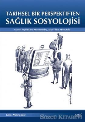 Tarihsel Bir Perpektiften Sağlık Sosyolojisi