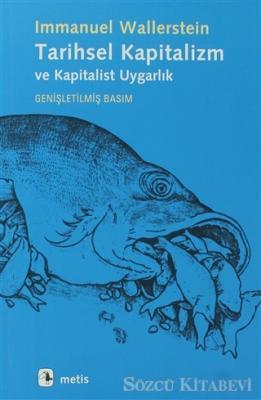 Tarihsel Kapitalizm ve Kapitalist Uygarlık
