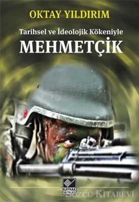 Tarihsel ve İdeolojik Kökeniyle Mehmetçik