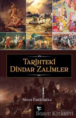Sinan Eskicioğlu - Tarihteki Dindar Zalimler | Sözcü Kitabevi