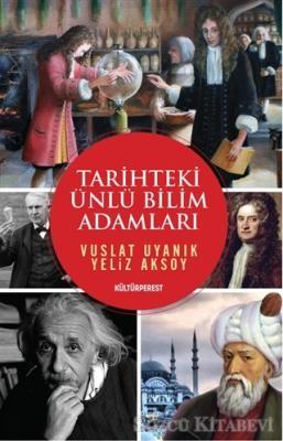 Vuslat Uyanık - Tarihteki Ünlü Bilim Adamları | Sözcü Kitabevi