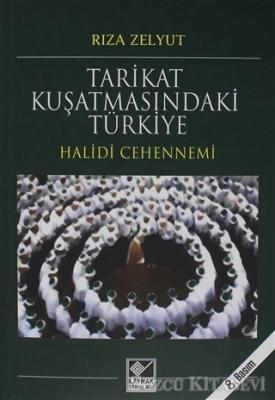 Rıza Zelyut - Tarikat Kuşatmasındaki Türkiye | Sözcü Kitabevi