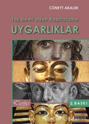 Taş Devri'nden Kapitalizme Uygarlıklar