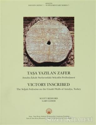 Taşa Yazılan Zafer / Victory Inscribed