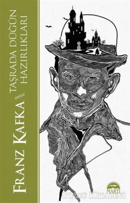 Franz Kafka - Taşrada Düğün Hazırlıkları | Sözcü Kitabevi