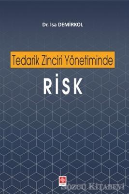 Tedarik Zinciri Yönetiminde Risk