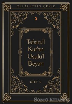 Tefsiru'l Kur'an Usulu'l Beyan Cilt - 5