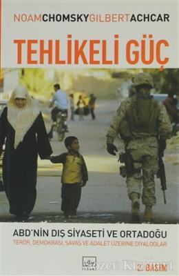 Noam Chomsky - Tehlikeli Güç ABD'nin Dış Siyaseti ve Ortadoğu | Sözcü Kitabevi