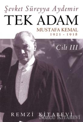 Şevket Süreyya Aydemir - Tek Adam Cilt 3 | Sözcü Kitabevi