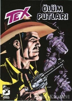Tex Yeni Seri 25 - Ölüm Putları / Kara Altın