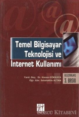 Temel Bilgisayar Teknolojisi ve İnternet Kullanımı