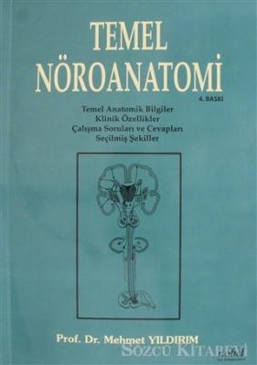 Mehmet Yıldırım - Temel Nöroanatomi | Sözcü Kitabevi