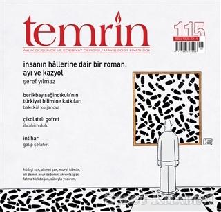 Temrin Aylık Düşünce ve Edebiyat Dergisi Sayı: 115 Mayıs 2021