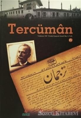 Tercüman: Vefatının 100. Yılında Gaspıralı İsmail Bey'e Vefa (4 Cilt Takım)