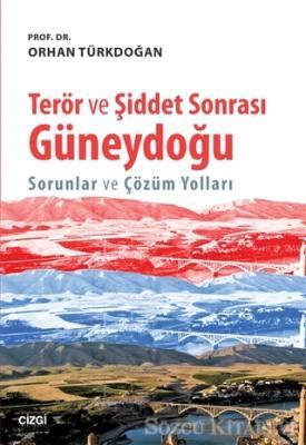 Terör ve Şiddet Sonrası Güneydoğu