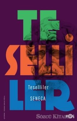Seneca - Teselliler   Sözcü Kitabevi