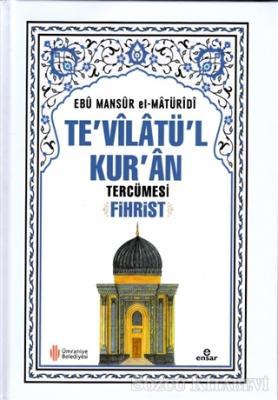 Te'vilatü'l Kur'an Tercümesi Fihrist