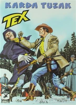 Tex 31 - Karda Tuzak / Bir Savaşçının Onuru