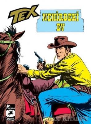 Tex Klasik Seri 21 - Nehirdeki Ev / Linç