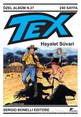 Tex Özel Seri 3