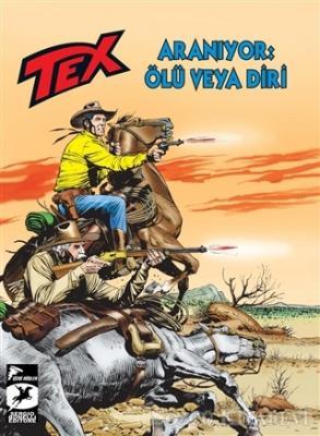 Tex Yeni Seri 29 - Aranıyor: Ölü veya Diri / Korkusuzlar Kervanı