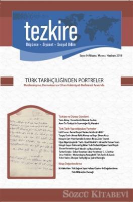 Kolektif - Tezkire Dergisi Sayı : 64 Nisan - Mayıs - Haziran 2018 | Sözcü Kitabevi