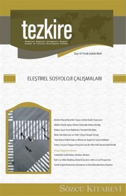 Kollektif - Tezkire Dergisi Sayı: 67 Ocak - Şubat - Mart 2019 | Sözcü Kitabevi