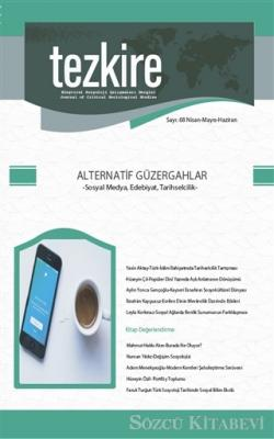 Kolektif - Tezkire Dergisi Sayı: 68 Nisan - Mayıs - Haziran 2019 | Sözcü Kitabevi