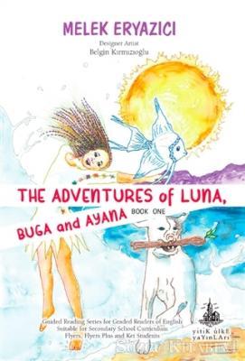 The Adventures of Luna Buga and Ayana