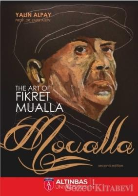 The Art Of Fikret Mualla: Moualla