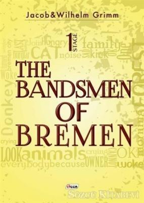 The Bandsmen of Bremen Stage 1