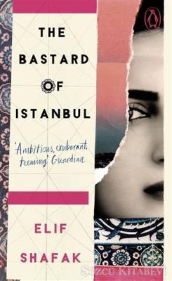 Elif Şafak - The Bastard of İstanbul | Sözcü Kitabevi