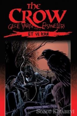 The Crow: Gece Yarısı Efsaneleri Cilt 2