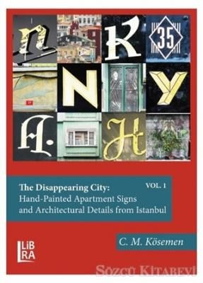 The Disappearing City: Hand-Painted Apartment Signs and Architectural Details from Istanbul ( Vol: 1-2)