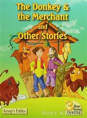 The Donkey & The Merchant and Other Stories