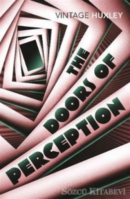 Aldous Huxley - The Doors of Perception | Sözcü Kitabevi