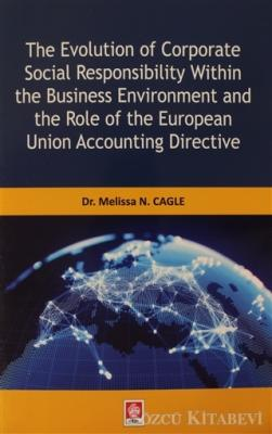 The Evolution of Corparate Social Responsibility Within the Business Environment and the Role of the European Union Accounting Directive