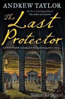 Andrew Taylor - The Last Protector | Sözcü Kitabevi