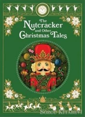 The Nutcracker and Other Christmas Tales