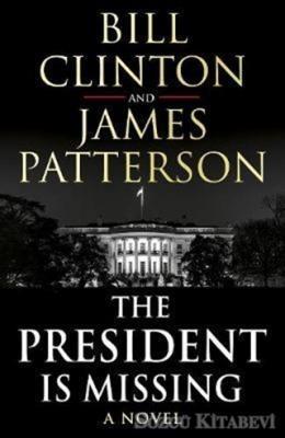 Bill Clinton - The President Is Missing | Sözcü Kitabevi