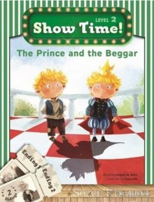 The Prince and the Beggar + Workbook + MultiROM; Show Time Level 2