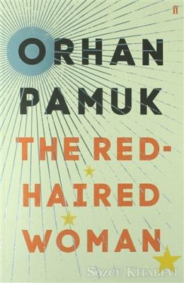 Orhan Pamuk - The Red-Haired Woman | Sözcü Kitabevi