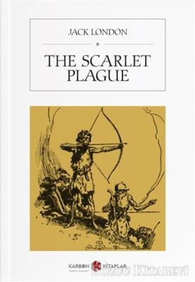Jack London - The Scarlet Plague | Sözcü Kitabevi