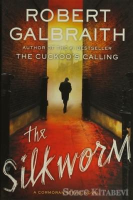 Robert Galbraith - The Silkworm | Sözcü Kitabevi