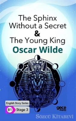 The Sphinx Without a Secret & The Young King - İngilizce Hikayeler B1 Stage 3