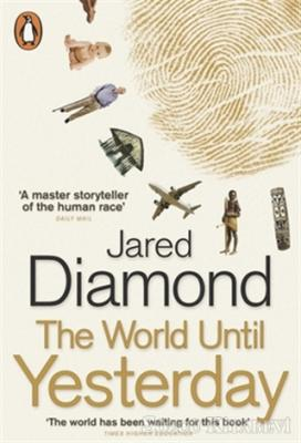 Jared Diamond - The World Until Yesterday: What Can We Learn from Traditional Societies?   Sözcü Kitabevi