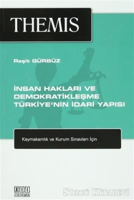 Themis - İnsan Hakları ve Demokratikleşme - Türkiye'nin İdari Yapısı