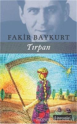 Fakir Baykurt - Tırpan | Sözcü Kitabevi