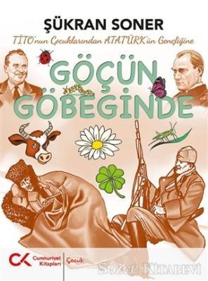 Şükran Soner - Tito'nun Çocuklarından Atatürk'ün Gençliğine Göçün Göbeğinde | Sözcü Kitabevi